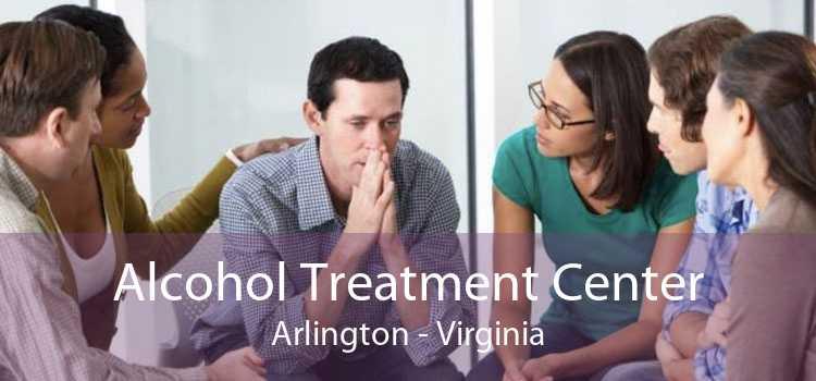 Alcohol Treatment Center Arlington - Virginia