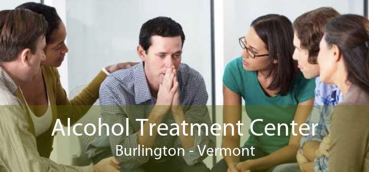 Alcohol Treatment Center Burlington - Vermont
