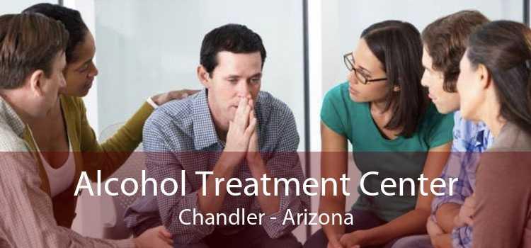 Alcohol Treatment Center Chandler - Arizona