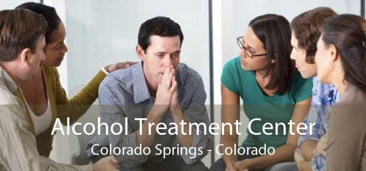 Alcohol Treatment Center Colorado Springs - Colorado