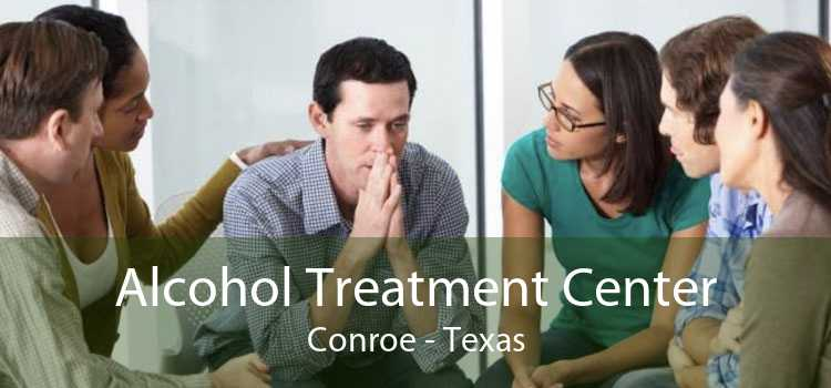 Alcohol Treatment Center Conroe - Texas