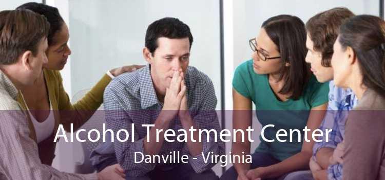Alcohol Treatment Center Danville - Virginia