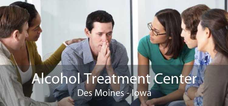 Alcohol Treatment Center Des Moines - Iowa