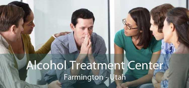 Alcohol Treatment Center Farmington - Utah