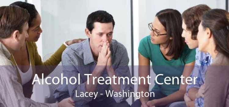 Alcohol Treatment Center Lacey - Washington