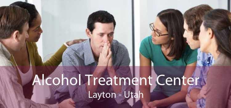 Alcohol Treatment Center Layton - Utah