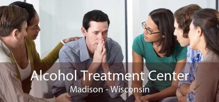 Alcohol Treatment Center Madison - Wisconsin