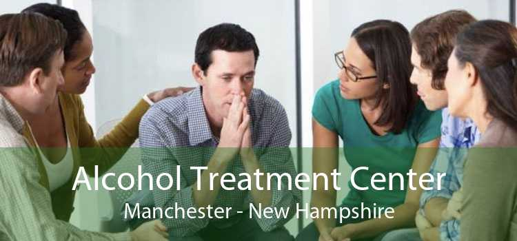 Alcohol Treatment Center Manchester - New Hampshire