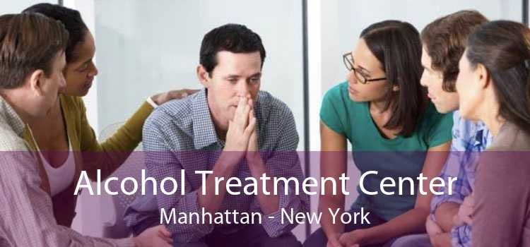 Alcohol Treatment Center Manhattan - New York