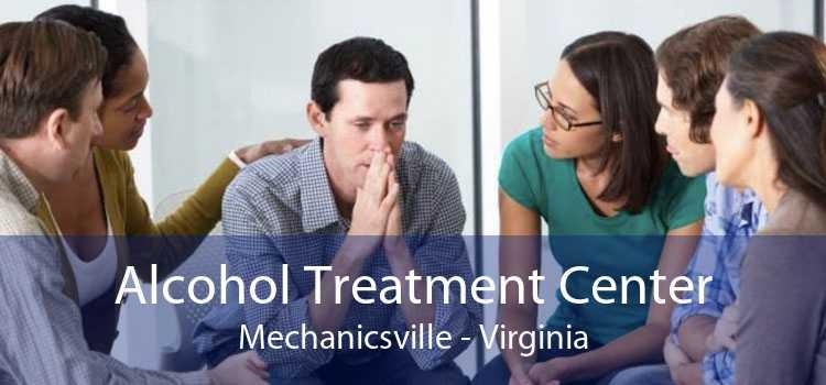 Alcohol Treatment Center Mechanicsville - Virginia