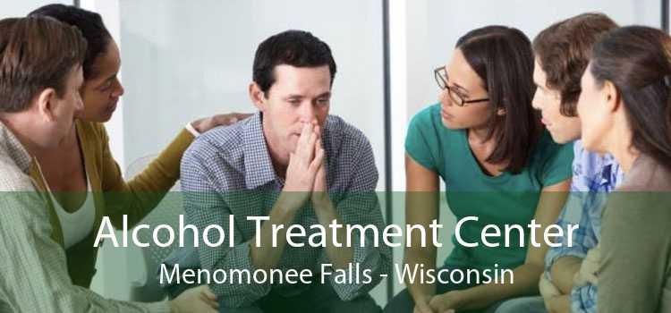 Alcohol Treatment Center Menomonee Falls - Wisconsin