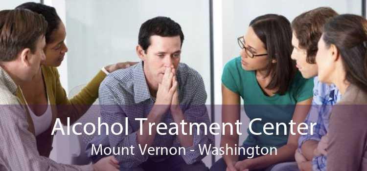 Alcohol Treatment Center Mount Vernon - Washington