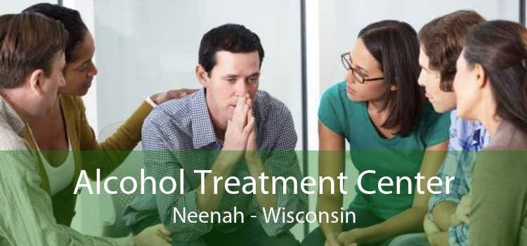 Alcohol Treatment Center Neenah - Wisconsin