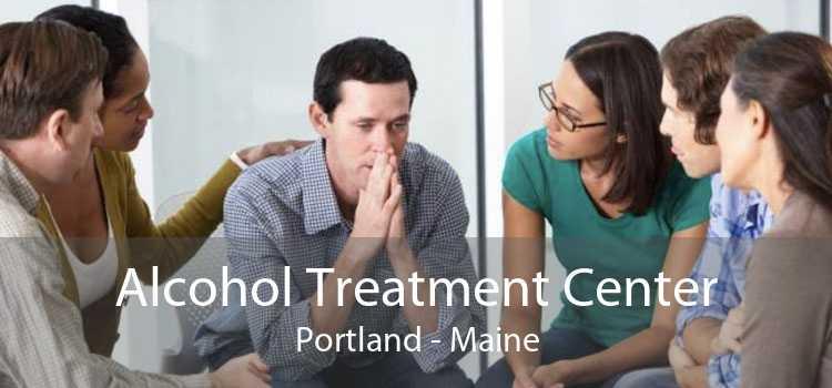 Alcohol Treatment Center Portland - Maine