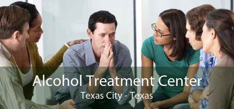 Alcohol Treatment Center Texas City - Texas