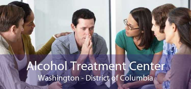 Alcohol Treatment Center Washington - District of Columbia