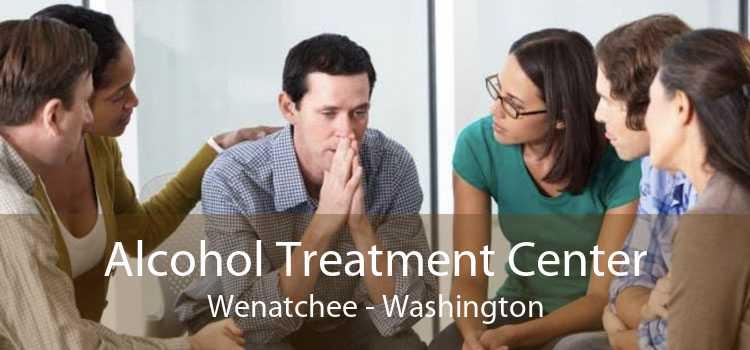 Alcohol Treatment Center Wenatchee - Washington