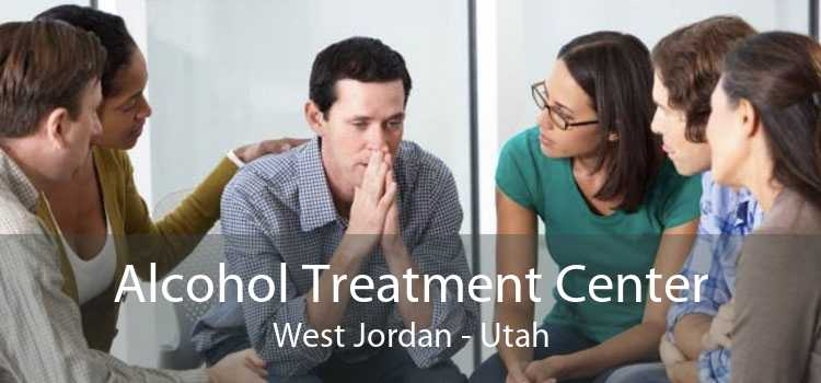 Alcohol Treatment Center West Jordan - Utah