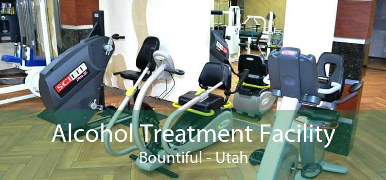 Alcohol Treatment Facility Bountiful - Utah