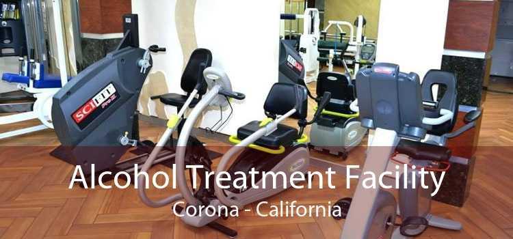 Alcohol Treatment Facility Corona - California