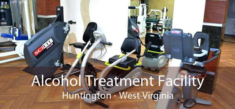 Alcohol Treatment Facility Huntington - West Virginia