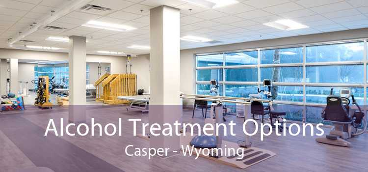 Alcohol Treatment Options Casper - Wyoming