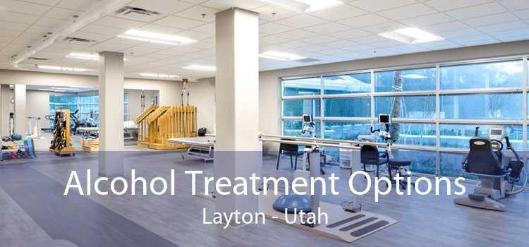 Alcohol Treatment Options Layton - Utah