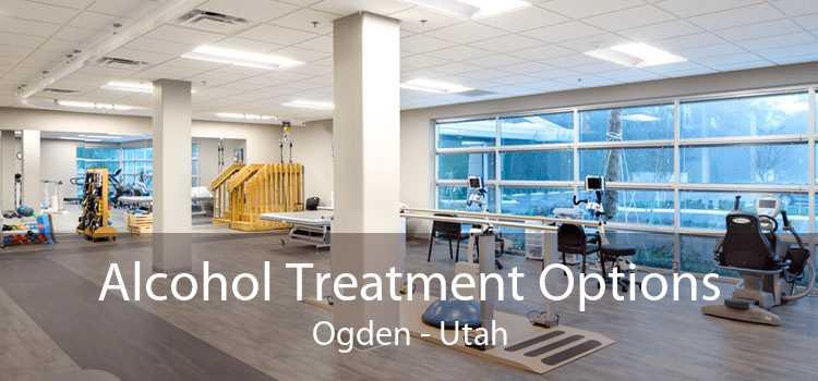 Alcohol Treatment Options Ogden - Utah