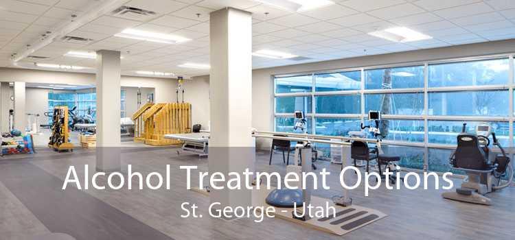 Alcohol Treatment Options St. George - Utah