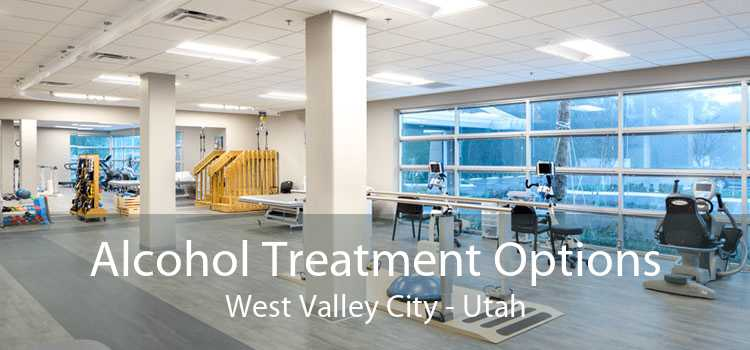 Alcohol Treatment Options West Valley City - Utah