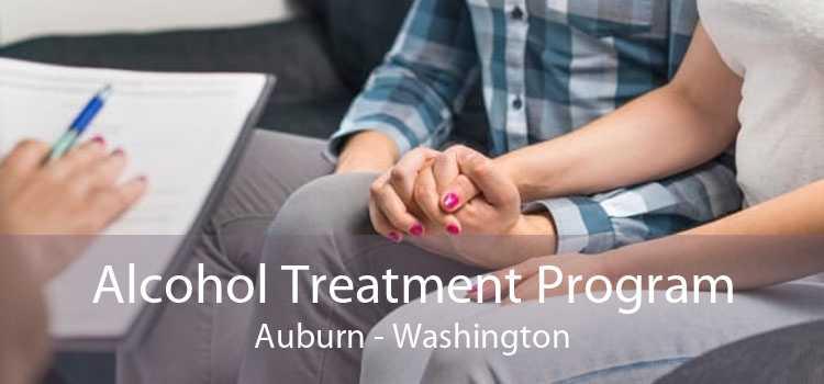 Alcohol Treatment Program Auburn - Washington