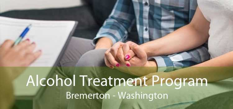 Alcohol Treatment Program Bremerton - Washington