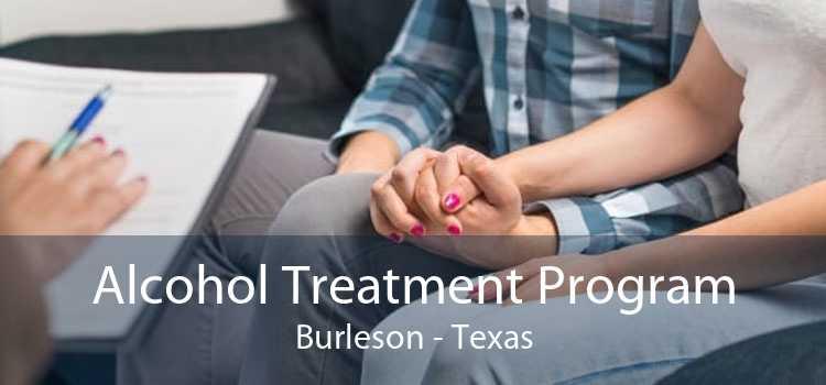 Alcohol Treatment Program Burleson - Texas