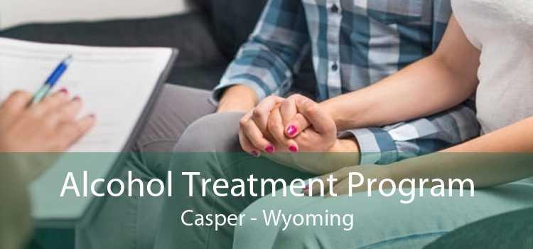 Alcohol Treatment Program Casper - Wyoming