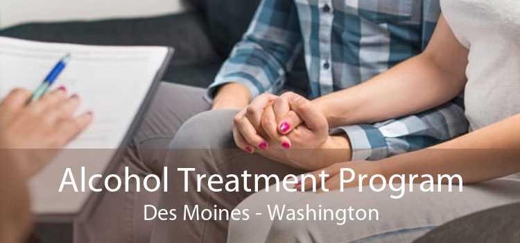 Alcohol Treatment Program Des Moines - Washington