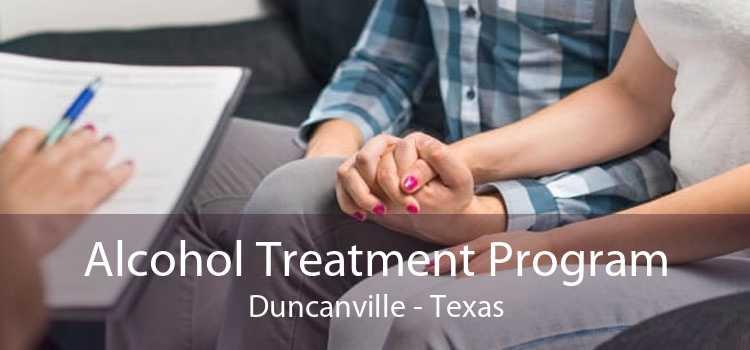 Alcohol Treatment Program Duncanville - Texas