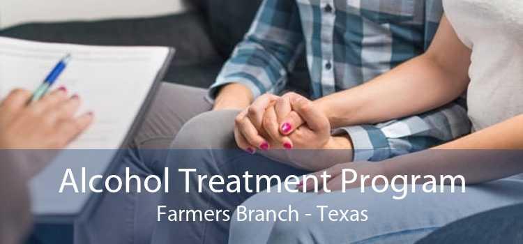 Alcohol Treatment Program Farmers Branch - Texas