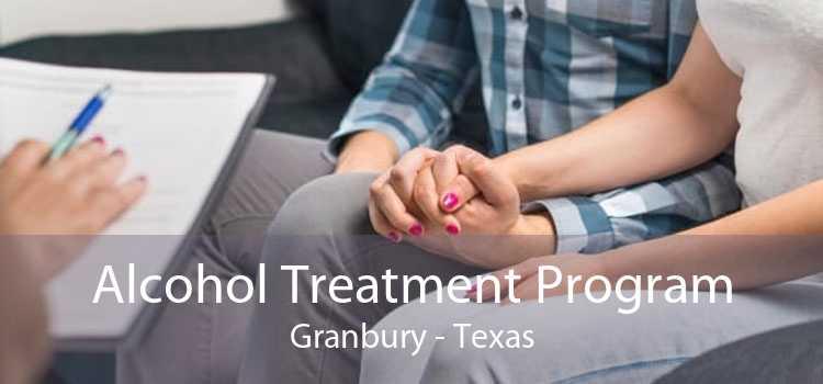 Alcohol Treatment Program Granbury - Texas