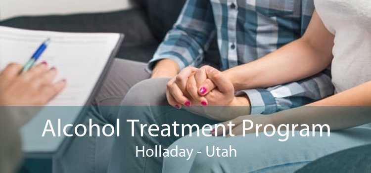 Alcohol Treatment Program Holladay - Utah