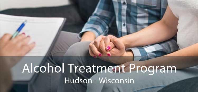 Alcohol Treatment Program Hudson - Wisconsin
