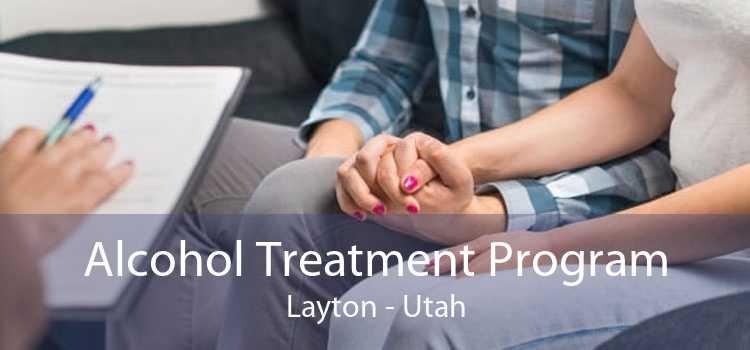 Alcohol Treatment Program Layton - Utah