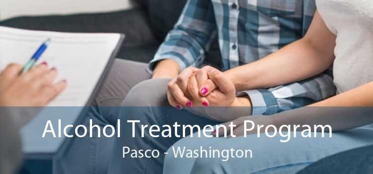 Alcohol Treatment Program Pasco - Washington
