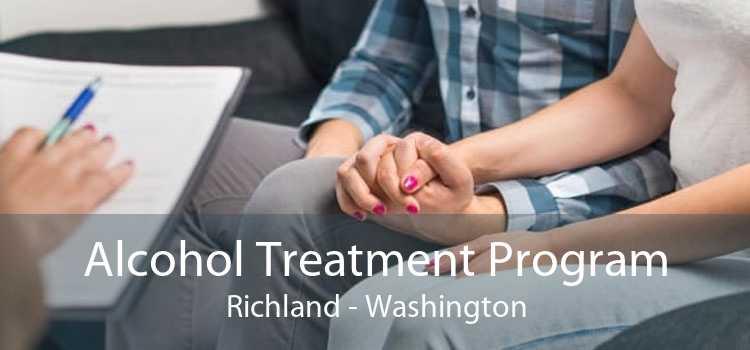 Alcohol Treatment Program Richland - Washington