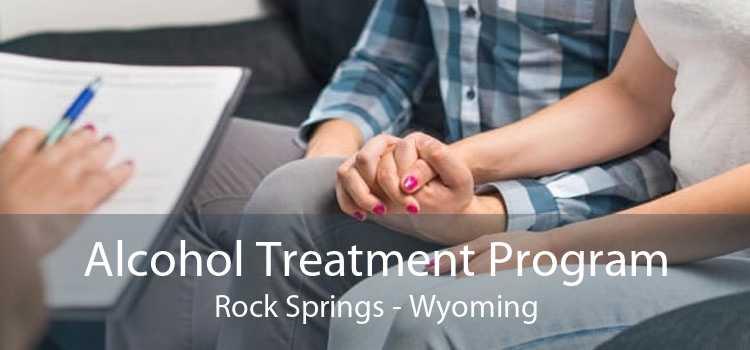 Alcohol Treatment Program Rock Springs - Wyoming