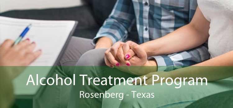 Alcohol Treatment Program Rosenberg - Texas