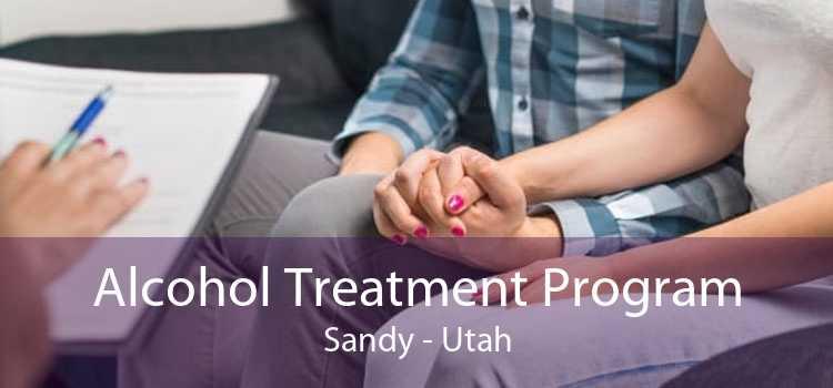 Alcohol Treatment Program Sandy - Utah
