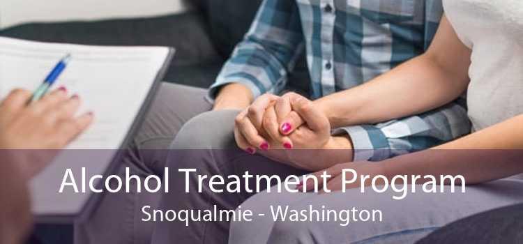 Alcohol Treatment Program Snoqualmie - Washington