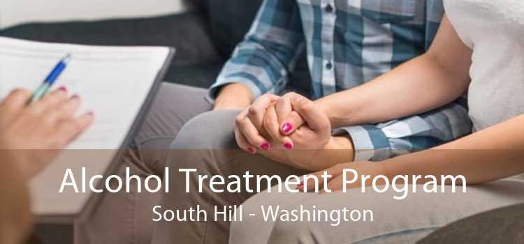 Alcohol Treatment Program South Hill - Washington