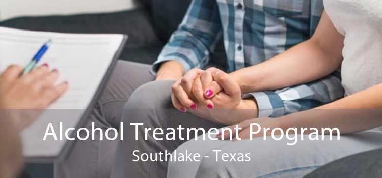 Alcohol Treatment Program Southlake - Texas