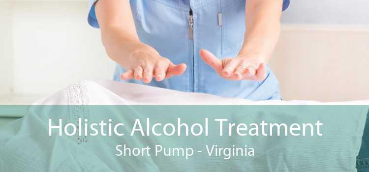 Holistic Alcohol Treatment Short Pump - Virginia